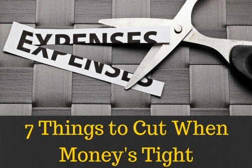 7 Things to Cut When Money's Tight